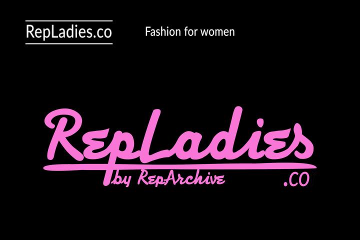 RepLadies.co fashion for women